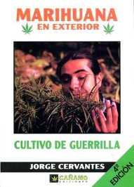 Marihuana - Cultivo de Guerrila